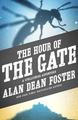 Hour of the Gate by Alan Dean Foster