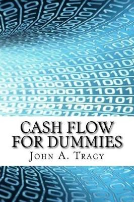 Cash Flow for Dummies by John A Tracy