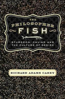 Philosopher Fish by Richard Adams Carey