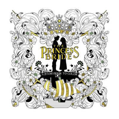 Princess Bride A Storybook To Color book