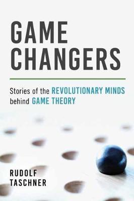 Game Changers by Rudolf Taschner