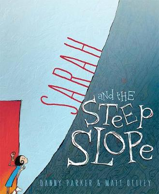 Sarah and the Steep Slope book
