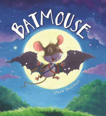 Storytime: Batmouse by Steve Smallman