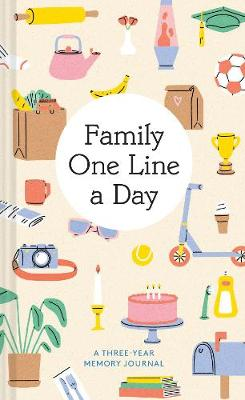 Family One Line a Day: A Three-Year Memory Journal book