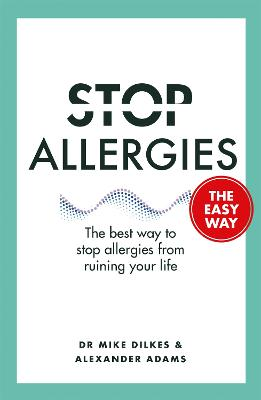 Stop Allergies from Ruining your Life book