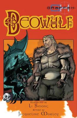 Beowulf by Jacqueline Morley