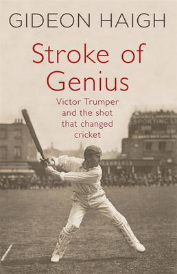 Stroke Of Genius by Gideon Haigh