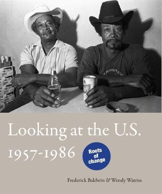 Looking at the U.S. 1957-1986 by Xavier Canonne