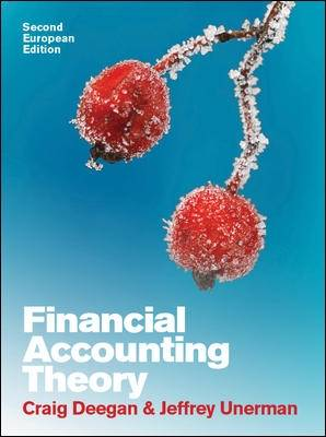 Financial Accounting Theory: European Edition by Jeffrey Unerman