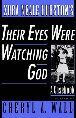 Zora Neale Hurston's Their Eyes Were Watching God book