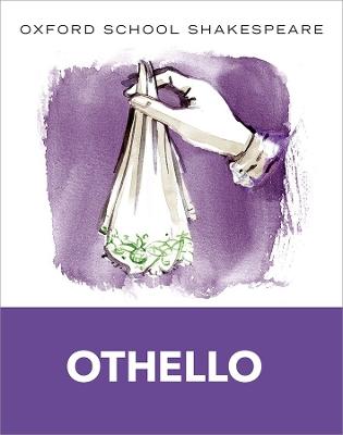 Oxford School Shakespeare: Othello book