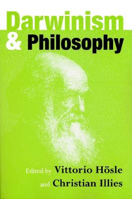 Darwinism and Philosophy by Christian Illies