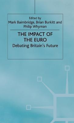 The Impact of the Euro by Mark Baimbridge
