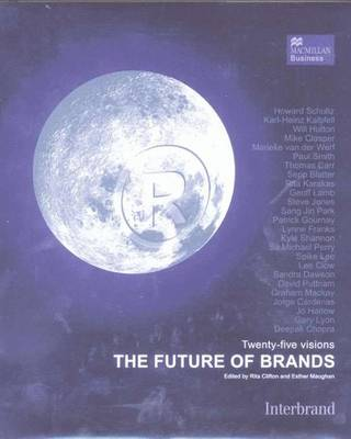 The Future of Brands: 25 Visions of the Future of Branding book