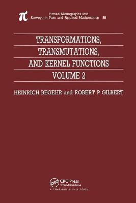 Transformations, Transmutations, and Kernel Functions, Volume II book