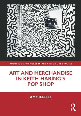 Art and Merchandise in Keith Haring's Pop Shop book
