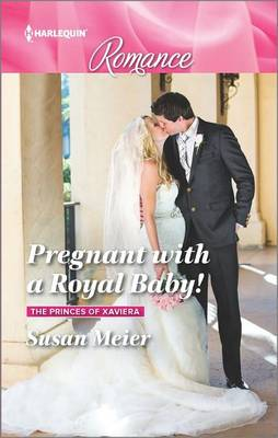 Pregnant with a Royal Baby! by Susan Meier