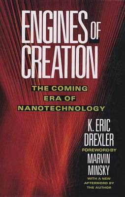 Engines of Creation by K. Eric Drexler