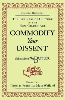 Commodify Your Dissent book