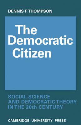 Democratic Citizen by Dennis Frank Thompson