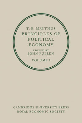 T. R. Malthus: Principles of Political Economy 2 Volume Paperback Set by T. R. Malthus