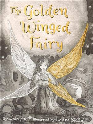 The Golden Winged Fairy by Lala Fae