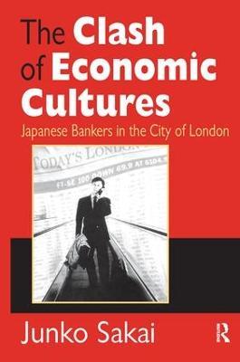 Clash of Economic Cultures by Junko Sakai
