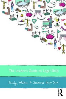 The The Insider's Guide to Legal Skills by Emily Allbon