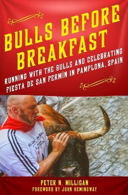 Bulls Before Breakfast by Peter Milligan