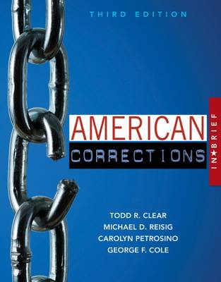 American Corrections in Brief by Todd R. Clear