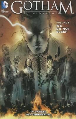 Gotham By Midnight Volume 1 TP book