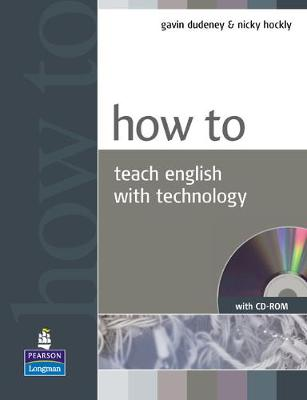 How to Teach English with Technology Book for pack by Gavin Dudeney