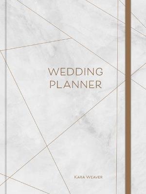 Wedding Planner by Kara Weaver