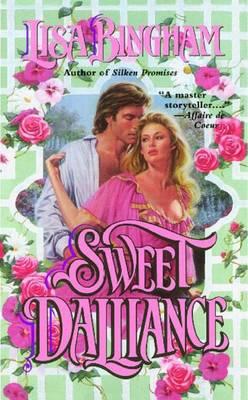 Sweet Dalliance by Lisa Bingham