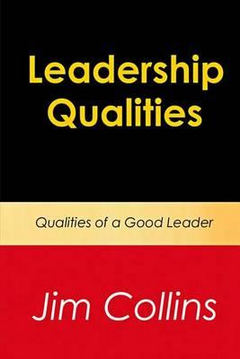 Leadership Qualities by Jim Collins
