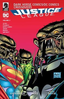 Dark Horse Comics/dc Comics: Justice League Volume 2 by Ron Marz