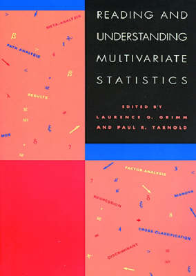 Reading and Understanding Multivariate Statistics by Laurence G. Grimm