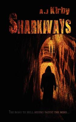 Sharkways by A. J. Kirby