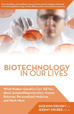Biotechnology in Our Lives by Jeremy Gruber