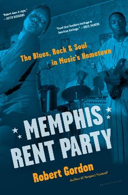Memphis Rent Party by Robert Gordon
