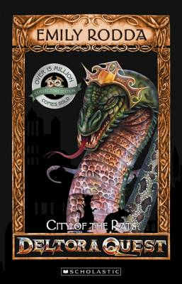 Deltora Quest 1: #3 City of the Rats by Emily Rodda