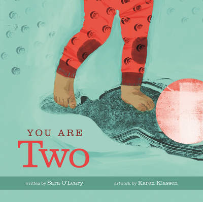 You are Two by Sara O'Leary