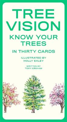 Tree Vision: Know Your Trees in 30 Cards by Tony Kirkham