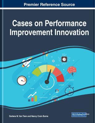 Cases on Performance Improvement by Darlene M. Van Tiem
