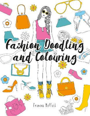Fashion Doodling and Colouring book