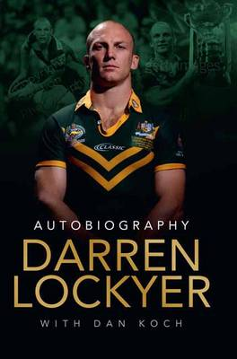Darren Lockyer Autobiography book