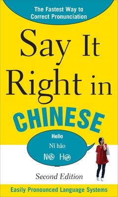 Say It Right In Chinese by EPLS