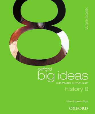 Oxford Big Ideas History 8 Australian Curriculum Workbook book