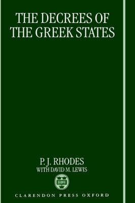 Decrees of the Greek States by P. J. Rhodes