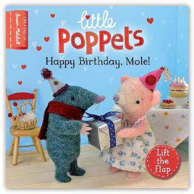 Little Poppets: Happy Birthday, Mole!: A lift-the-flap first story by Paula Metcalf